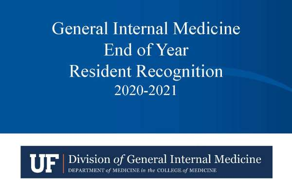 General Internal Medicine Outstanding Ambulatory Resident Awards