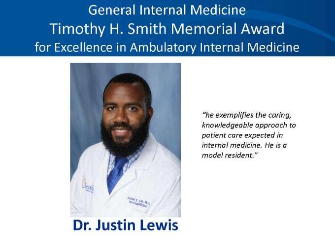 GIM Timothy H. Smith Memorial Award for Excellence in Ambulatory Internal Medicine Award