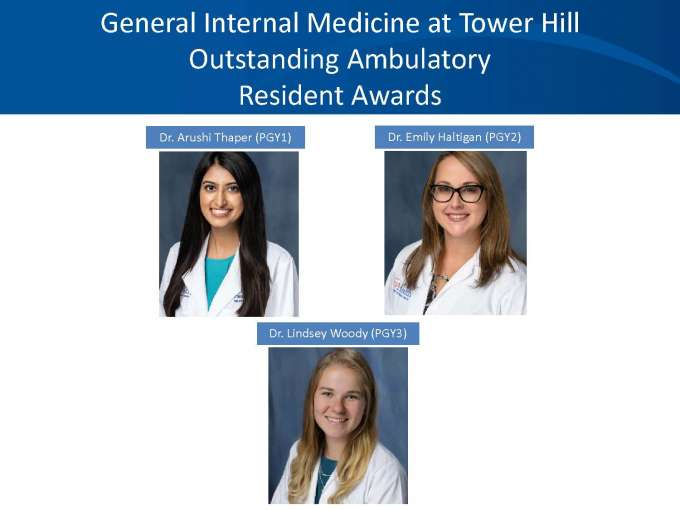 GIM at Tower Hill Outstanding Ambulatory Resident Awards