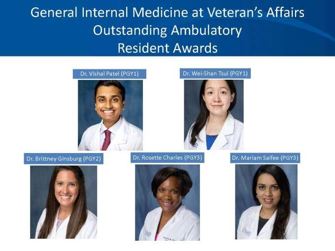 GIM at Veteran's Affairs Outstanding Ambulatory Resident Award